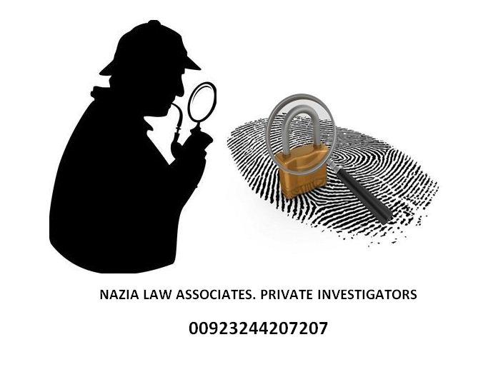 Private detective in Lahore Pakistan - Nazia Law Associates
